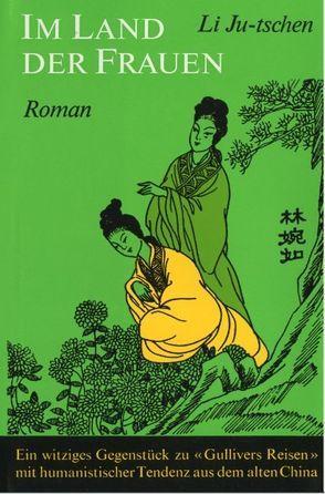 Im Land der Frauen von Engler,  F, Li Ju-tschen