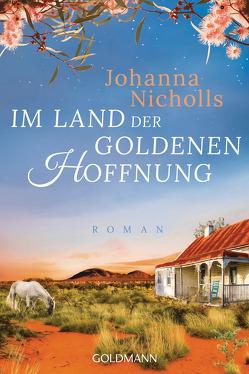 Im Land der goldenen Hoffnung von Nicholls,  Johanna, Wittich,  Gertrud