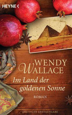 Im Land der goldenen Sonne von Plassmann,  Jens, Wallace,  Wendy
