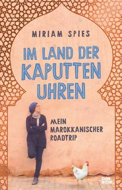 Im Land der kaputten Uhren von Spies,  Miriam