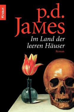 Im Land der leeren Häuser von James,  P. D., Seibicke,  Christa
