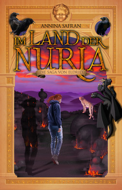 Im Land der Nuria von Safran,  Annina