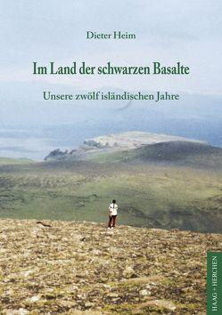 Im Land der schwarzen Basalte von Heim,  Dieter