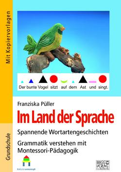 Im Land der Sprache von Franziska,  Püller