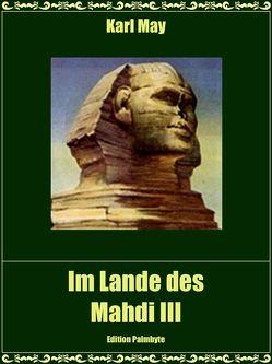 Im Lande des Mahdi III von May,  Karl
