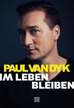 Im Leben bleiben von van Dyk,  Paul