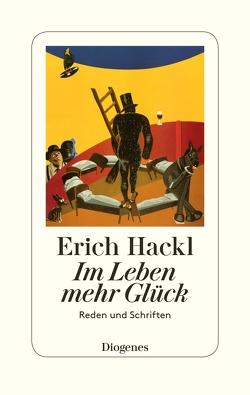 Im Leben mehr Glück von Hackl,  Erich