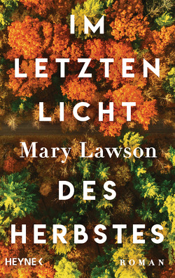Im letzten Licht des Herbstes von Lawson,  Mary, Lohmann,  Sabine