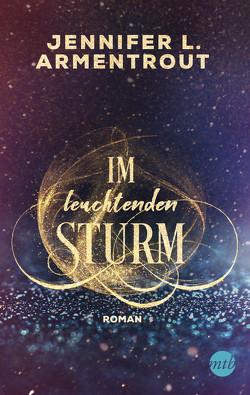 Im leuchtenden Sturm von Armentrout,  Jennifer L., Röhl,  Dr. Barbara