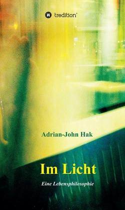 Im Licht von Hak,  Adrian-John