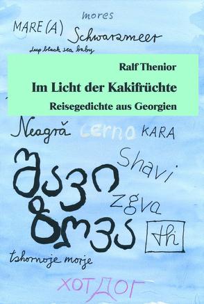 Im Licht der Kakifrüchte von Thenior,  Ralf