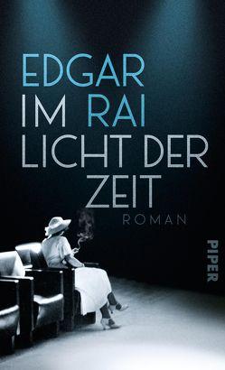 Im Licht der Zeit von Rai,  Edgar