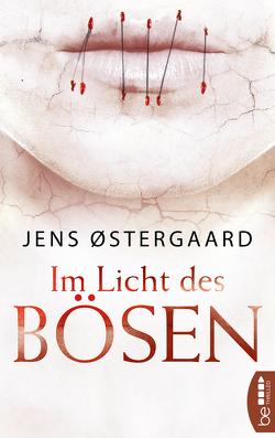 Im Licht des Bösen von Østergaard,  Jens, Pröfrock,  Nora
