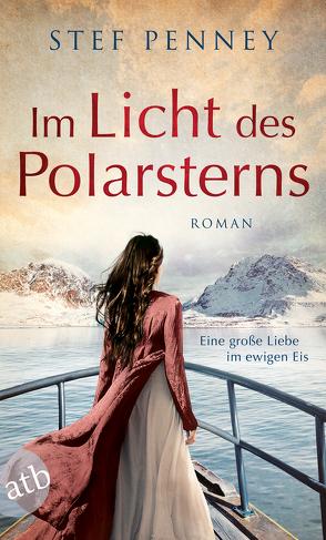 Im Licht des Polarsterns von Penney,  Stef, Rahn,  Marie