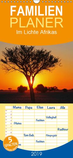 Im Lichte Afrikas – Familienplaner hoch (Wandkalender 2019 , 21 cm x 45 cm, hoch) von Woyke,  Wibke
