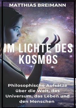 Im Lichte des Kosmos von Breimann,  Matthias