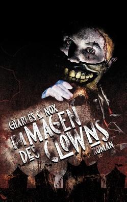 Im Magen des Clowns von Nox,  Charles C.
