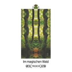 Im magischen Wald von Trebor