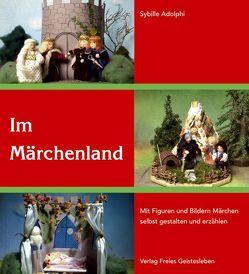 Im Märchenland von Adolphi,  Sybille