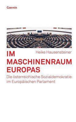 Im Maschinenraum Europas von Hausensteiner,  Heike