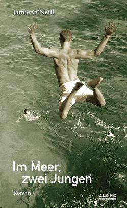 Im Meer, zwei Jungen von O'Neill,  Jamie, Oeser,  Hans-Christian