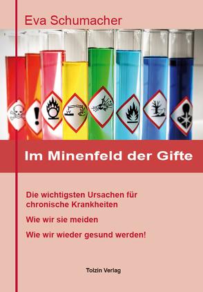Im Minenfeld der Gifte von Eva,  Schumacher