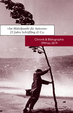 Im Mittelpunkt die Autoren. 25 Jahre Schöffling & Co. von Schöffling,  Klaus, Zeltner,  Jessica