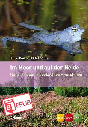 Im Moor und auf der Heide von Hecker,  Frank, Kremer,  Bruno P., Oftring,  Bärbel