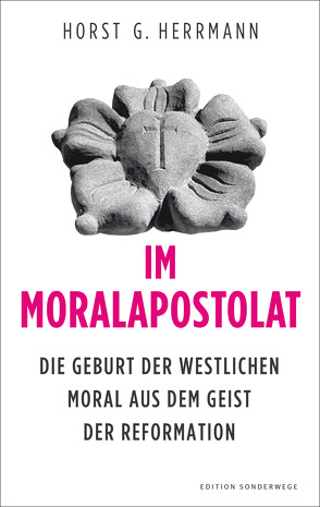 Im Moralapostolat von Herrmann,  Horst G.