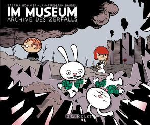 Im Museum 2 – Archive des Zerfalls von Bandel,  Jan-Frederik, Hommer,  Sascha