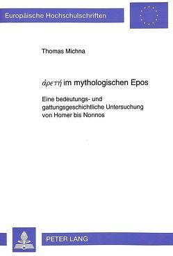 άρєтή im mythologischen Epos von Michna,  Thomas