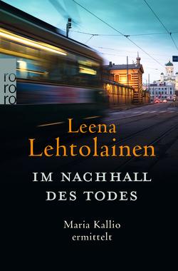 Im Nachhall des Todes von Lehtolainen,  Leena, Schrey-Vasara,  Gabriele