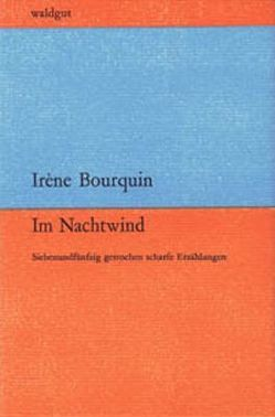 Im Nachtwind von Bourquin,  Irène