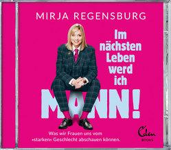 Im nächsten Leben werd ich Mann von Regensburg,  Mirja