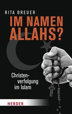 Im Namen Allahs? von Breuer,  Rita