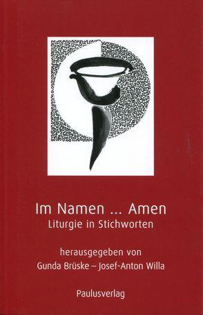 Im Namen … Amen von Brüske,  Gunda, Willa,  Josef A