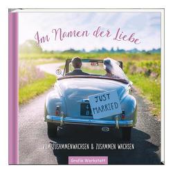 Im Namen der Liebe von Blinde,  Inga Maria, Grafik Werkstatt Bielefeld, Mariss,  Jochen