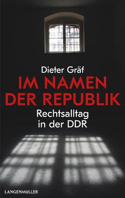 Im Namen der Republik von Gräf,  Dieter