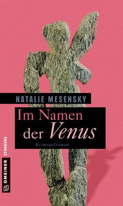 Im Namen der Venus von Mesensky,  Natalie
