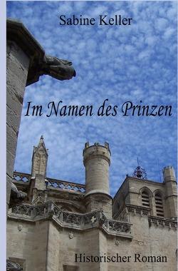 Im Namen des Prinzen von Keller,  Sabine