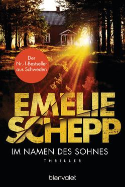 Im Namen des Sohnes von Krummacher,  Annika, Schepp,  Emelie