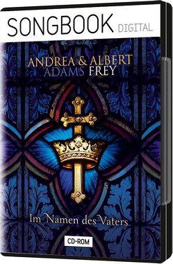 Im Namen des Vaters von Adams-Frey,  Andrea, Frey,  Albert