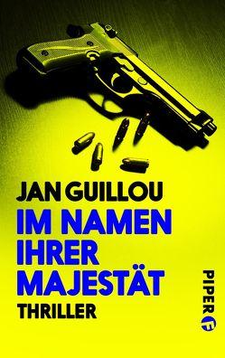 Im Namen ihrer Majestät von Guillou,  Jan, Maass,  Hans-Joachim