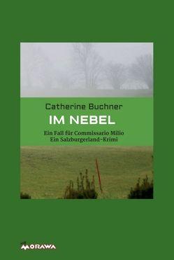 IM NEBEL von Dr. Buchner,  Catherine