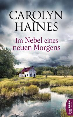 Im Nebel eines neuen Morgens von Ebnet,  Karl-Heinz, Haines,  Carolyn