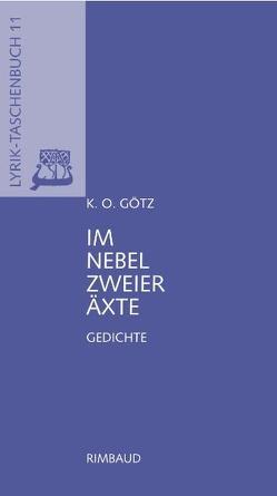 Im Nebel zweier Äxte von Albers,  Bernhard, Götz,  K O