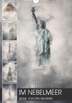 Im Nebelmeer (Wandkalender 2018 DIN A4 hoch) von Meutzner,  Dirk