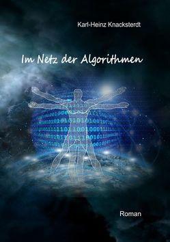 Im Netz der Algorithmen von Knacksterdt,  Karl-Heinz
