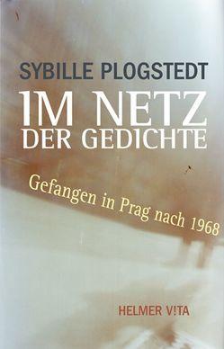 Im Netz der Gedichte von Plogstedt,  Sibylle