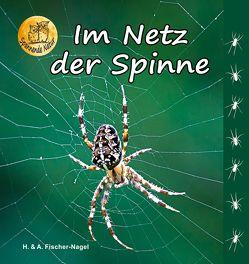 Im Netz der Spinne von Fischer-Nagel Andreas, Fischer-Nagel,  Heiderose